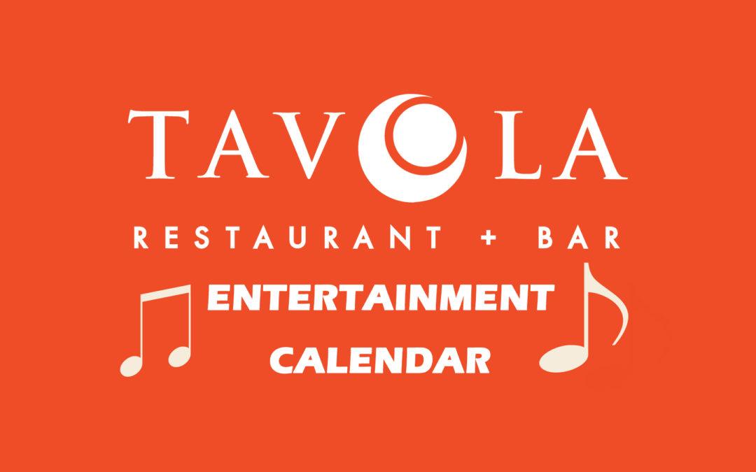 Entertainment and Events at Tavola Restaurant + Bar