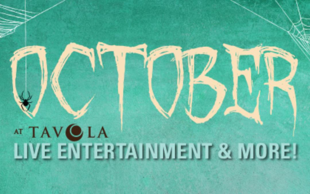 October Entertainment at Tavola Restaurant + Bar