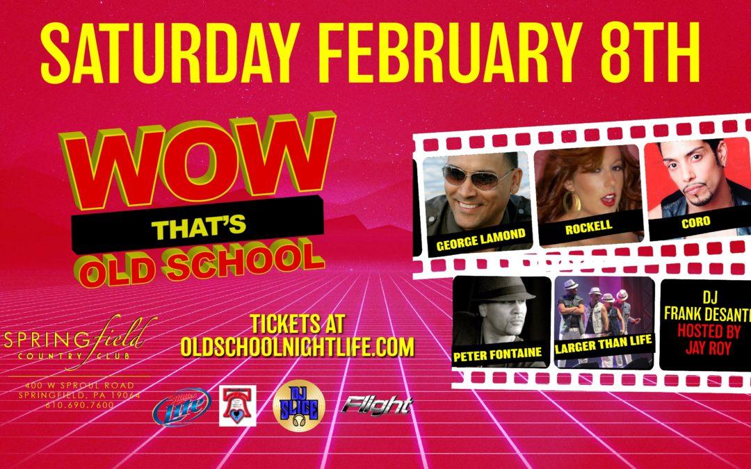 WOW That's Old Skool (Feb 8)